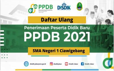 Pengumuman Daftar Ulang PPDB Tahap 1 2021